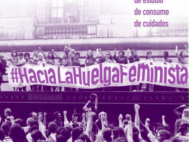 8 de MARZO: Hacia la segunda huelga feminista.